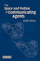 The space and motion of communicating agents