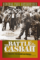 The battle of the Casbah : terrorism and counter-terrorism in Algeria, 1955-1957