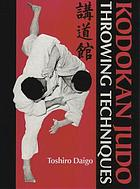 Kodokan judo : throwing techniques