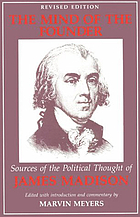 The mind of the founder: sources of the political thought of James Madison