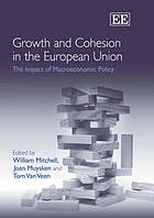 Growth and cohesion in the European Union : the impact of macroeconomic policy