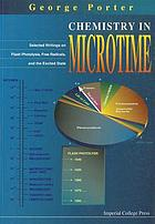 Chemistry in microtime : selected writings on flash photolysis, free radicals, and the excited state