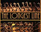 The longest line : Broadway's most singular sensation, A chorus line