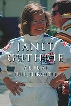 Janet Guthrie : a life at full throttle