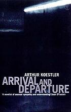 Arrival and departure