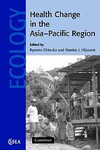Health change in the Asia-Pacific region : biocultural and epidemiological approaches