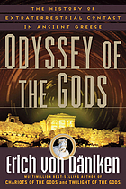 Odyssey of the gods : the history of extraterrestrial contact in ancient Greece