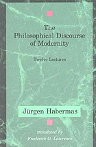 The philosophical discourse of modernity : twelve lectures