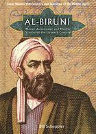 Al-Biruni : master astronomer and Muslim scholar of the eleventh century