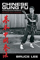 Chinese Gung Fu : the philosophical art of self defense