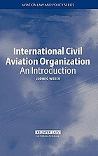 International Civil Aviation Organization : an introduction