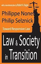 Law and society in transition : toward responsive law