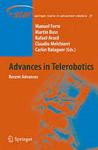 Advances in telerobotics