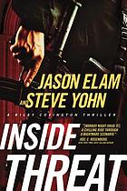 Inside threat : a Riley Covington thriller