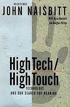 High tech, high touch : technology and our search for meaning