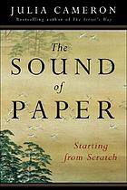 The sound of paper : starting from scratch