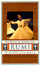 Rumi : in the arms of the beloved