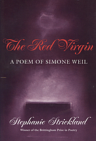The red virgin : a poem of Simone Weil