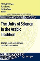 The unity of science in the Arabic tradition : science, logic, epistemology and their interactions