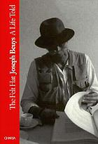 The felt hat : Joseph Beuys, a life told