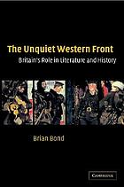 The unquiet western front : Britain's role in literature and history