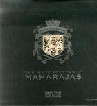 The unforgettable Maharajas : one hundred and fifty years of photography
