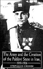The army and the creation of the Pahlavi state in Iran, 1910-1926