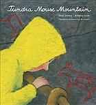 Tundra mouse mountain : an arctic journey