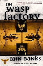 The wasp factory : a novel