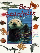 Sea searcher's handbook : activities from the Monterey Bay Aquarium