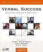 Verbal success : expand your vocabulary & verbal acuity
