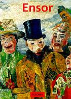 James Ensor, 1860-1949 : masks, death and the sea