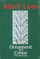 Ornament and crime : selected essays