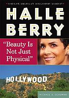 "Halle Berry : ""beauty is not just physical"""
