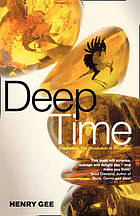 Deep time : cladistics, the revolution in evolution