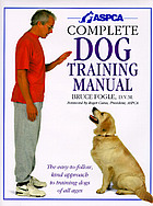 ASPCA complete dog training manual