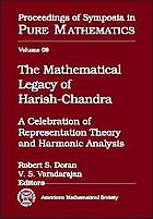 The mathematical legacy of Harish-Chandra : a celebration of representation theory and harmonic analysis : an AMS special session honoring the memory of Harish-Chandra, January 9-10, 1998, Baltimore, Maryland