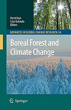 Boreal forest and climate change Boreal forest and climate change