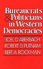 Bureaucrats and politicians in western democracies