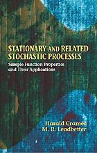Stationary and related stochastic processes; sample function properties and their applications