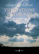 The stations of the sun : for orchestra : (1998)