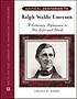 Critical companion to Ralph Waldo Emerson : a literary reference to his life and work