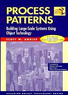 Process patterns : building large-scale systems using object technology