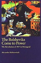 The Bolsheviks come to power : the revolution of 1917 in Petrograd