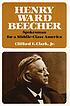 Henry Ward Beecher : spokesman for a Victorian America