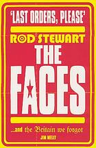 'Last orders, please' : Rod Stewart, the Faces and the Britain we forgot
