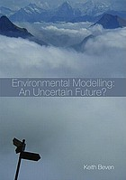 Environmental modelling : an uncertain future? : an introduction to techniques for uncertainty estimation in environmental prediction