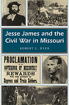 Jesse James and the Civil War in Missouri