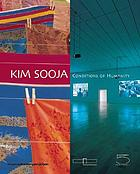 Kim Sooja : conditions of humanity