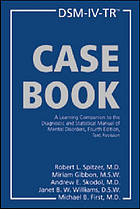 DSM-IV-TR casebook : a learning companion to the Diagnostic and statistical manual of mental disorders, Fourth edition, text revision